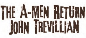 The A-Men Return by Jack Trevillian