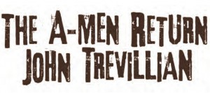 The A-Men Return by John Trevillian