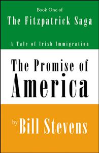 The Promise of America by Bill Stevens