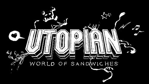 Utopian World of Sandwiches