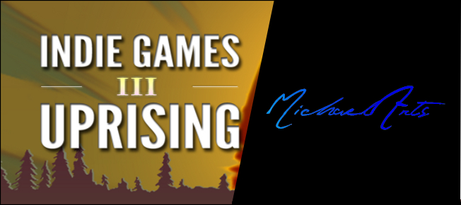 Indie Games Uprising interview with MichaelArts