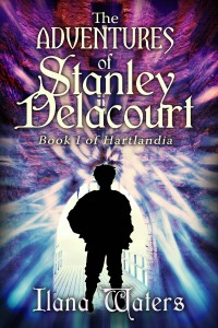The Adventures of Stanley Delacourt by author Ilana Waters