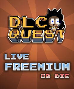 DLC Quest and Live Freemium or Die by Going Loud Studios