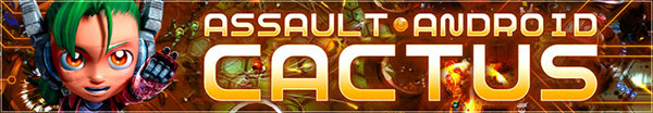 Assault Android Cactus Interview